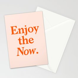 Enjoy the Now Stationery Cards
