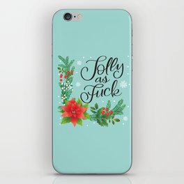 Very Sweary Holidays: Jolly as Fuck iPhone Skin