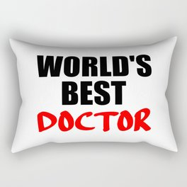 worlds best doctor funny sayings and quotes Rectangular Pillow