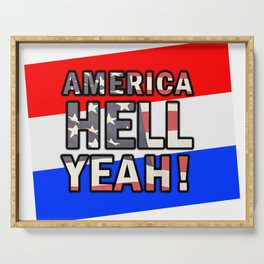 America Hell Yeah – USA – Red white and blue Serving Tray