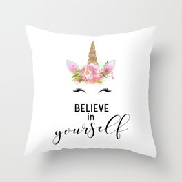 Believe in Yourself Unicorn Throw Pillow