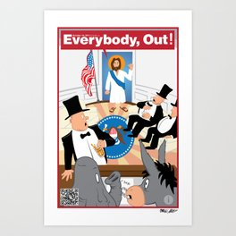 Everybody, Out! Art Print