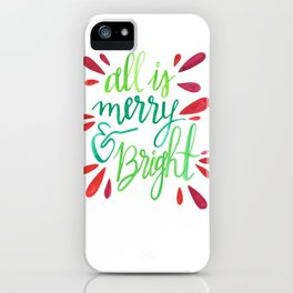 All is Merry and Bright iPhone Case