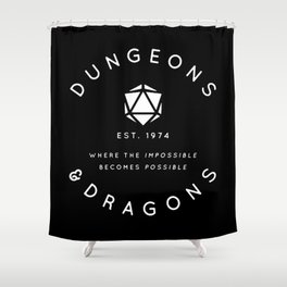 DUNGEONS & DRAGONS - WHERE THE IMPOSSIBLE BECOMES POSSIBLE Shower Curtain