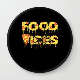 Good Vibes Pizza Cheesy Pepperoni Tee Wall Clock