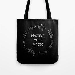 Protect Your Magic - black Tote Bag