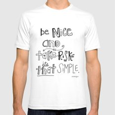 Nice + Risks = Happiness  White Mens Fitted Tee MEDIUM