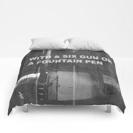 SIXGUN OR A FOUNTAIN PEN Comforters