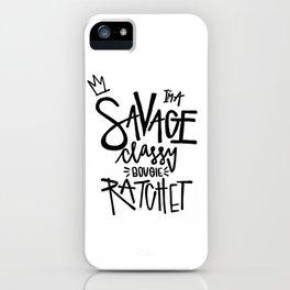 I'm a savage iPhone Case