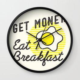 Get Money. Eat Breakfast. Wall Clock