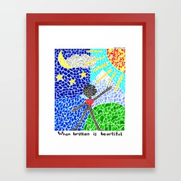 When Broken Is Beautiful Framed Art Print