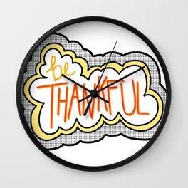 Be Thankful! Wall Clock