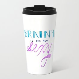 brainy's the new sexy Travel Mug