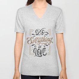 Do Everything In Love Unisex V-Neck