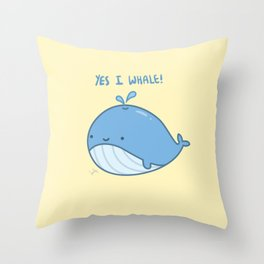 Yes I Whale Throw Pillow