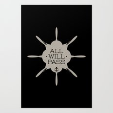 All Will Pass Art Print