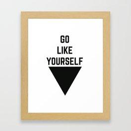 GO L*KE YOURSELF Framed Art Print