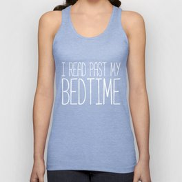 I read past my bedtime - Black and white Unisex Tank Top