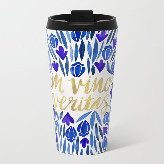 In Wine, There is Truth – Navy & Gold Metal Travel Mug