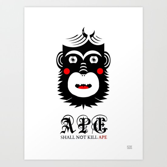 Ape Shall Not Kill Ape Art Print