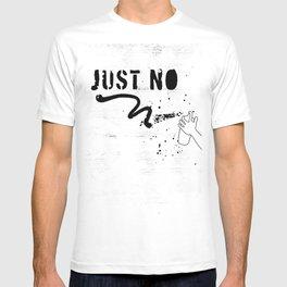 JUST NO T-shirt
