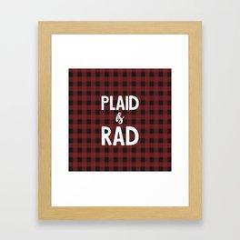 Plaid is Rad Framed Art Print