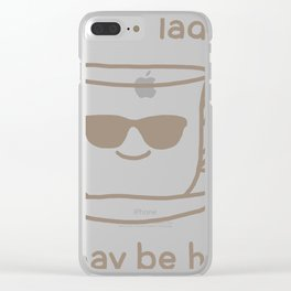 Caution Ladies I May Be Hot Clear iPhone Case