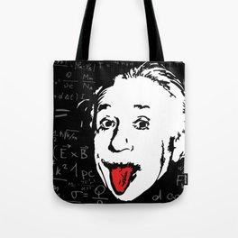 Silly Wisdom - Albert Einstein Tote Bag