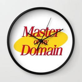 Master of my Domain Wall Clock