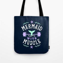 Mermaid With Muscle Tote Bag