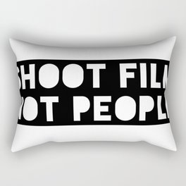 Shoot Film, Not People Rectangular Pillow