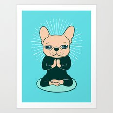 Meditate with the cute Frenchie to stay Zen Art Print