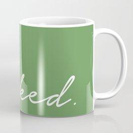 Get Naked. Coffee Mug