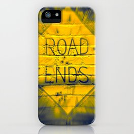 The Road Ends iPhone Case