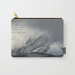 """""""Kiss the earth again""""... Carry-All Pouch"""
