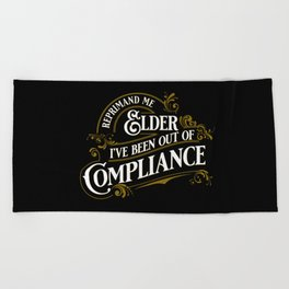 Reprimand Me Beach Towel