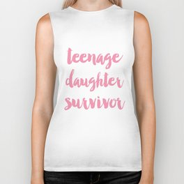 Teenage Daughter Survivor Mothers Day  Biker Tank