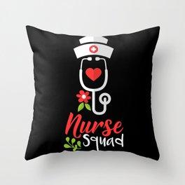 NURSING: Nurse Squad gift idea / present Throw Pillow