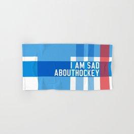 I Am Sad About Hockey Hand & Bath Towel
