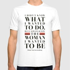 The Woman I Wanted To Be Mens Fitted Tee White SMALL