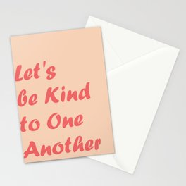 Let's be Kind Stationery Cards
