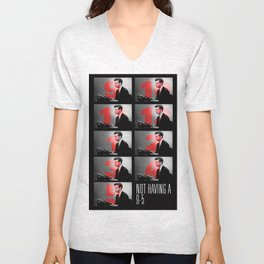 Not having a 9-5. By Angelica Ramos Unisex V-Neck