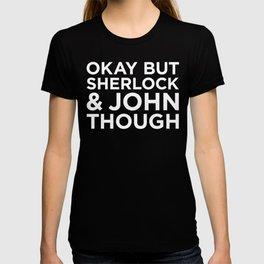 Sherlock and John Though - Reverse T-shirt