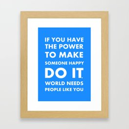 THE POWER OF HAPPINESS Framed Art Print