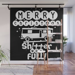 Merry Christmas Shitter Was Full Wall Mural