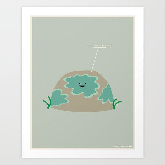 I Lichen You a Lot Art Print