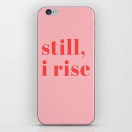 still I rise XIV iPhone Skin