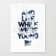 Live While We're Young - 1D Canvas Print