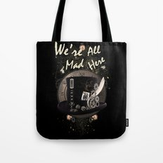 We're All Mad Here (Steampunk) Tote Bag