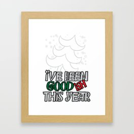 i've been goodish this year Framed Art Print